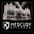 Mecury Ballroom2.jpg