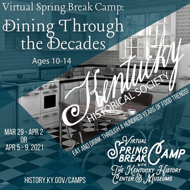 Virtual-Spring-Break-Camp_-Dining-Through-the-Decades-Ages-10-14-2.png