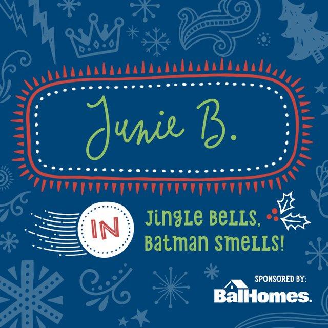 Junie B in Jingle Bells Batman Smells (2).jpg