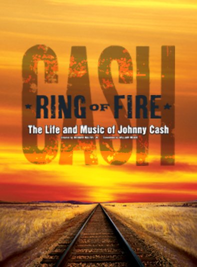 Ring of Fire: The Life and Music of Johnny Cash